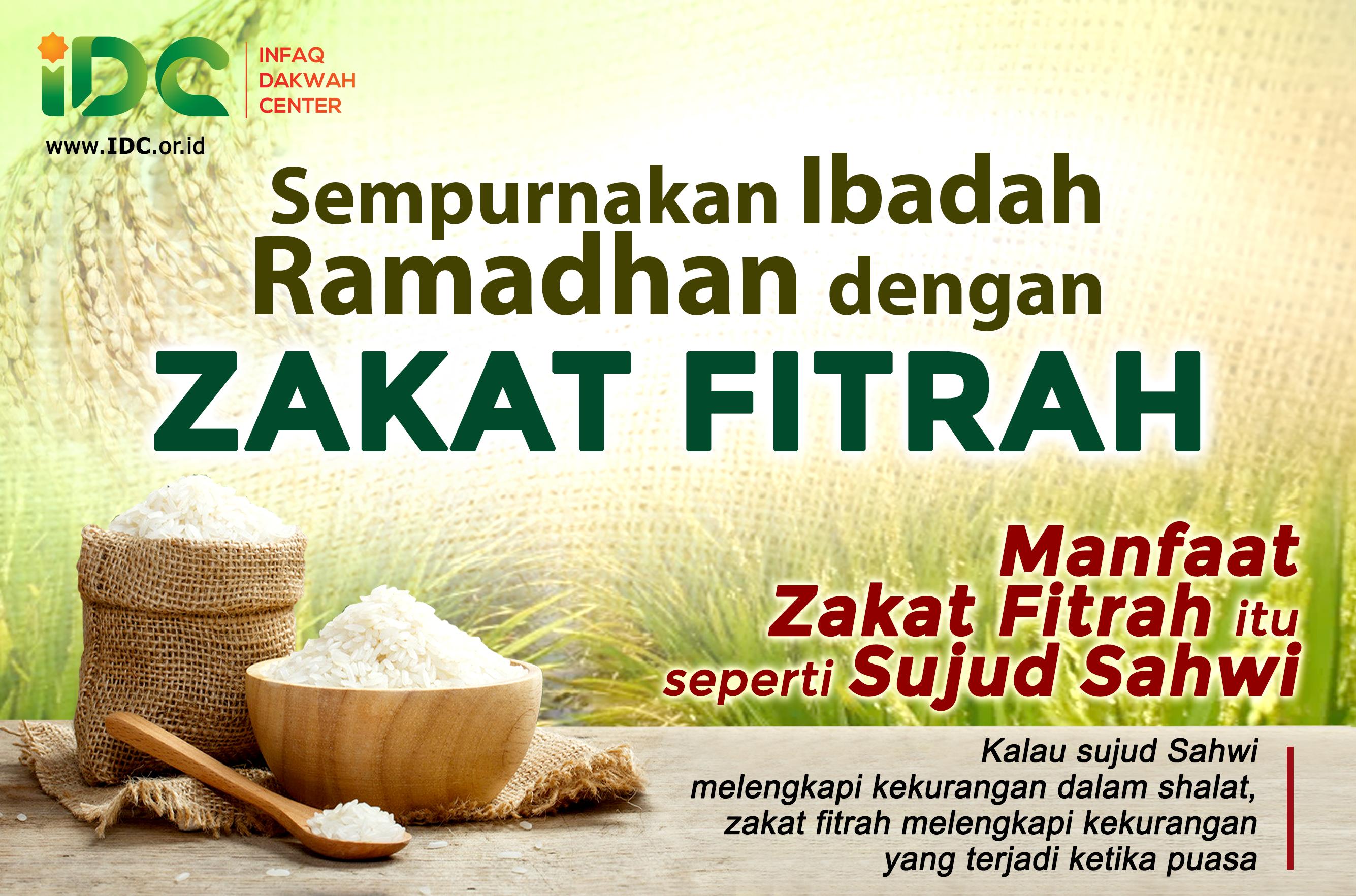 Sempurnakan Ibadah Ramadhan Dengan Zakat Idc Siap Menyalurkan Zakat